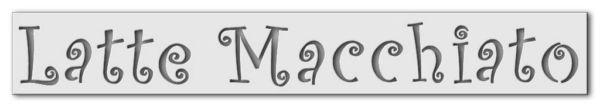 Wandschablone Latte Macchiato